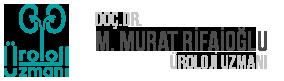 Doç.Dr. M. Murat RİFAİOĞLU